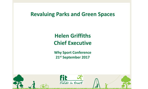 Revaluing Parks and Green Spaces Helen Griffiths