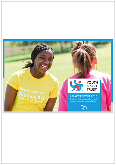 Youth Sport Trust Impact Report 2016